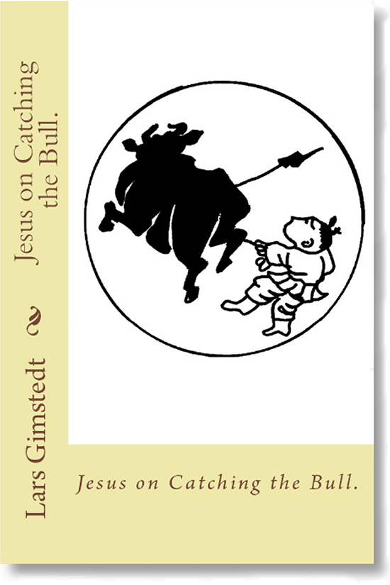 Jesus on Catching the Bull.